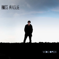 Ross Ainslie - Wide Open