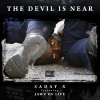 Sadat X - The Devil Is Near (feat. Jawz of Life) (Explicit)