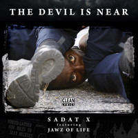 Sadat X - The Devil Is Near (feat. Jawz of Life)