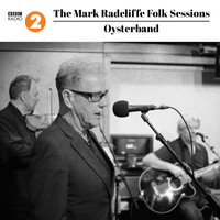 Oysterband - The Mark Radcliffe Folk Sessions: Oysterband