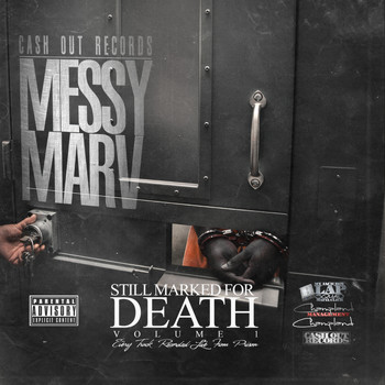 Messy Marv - Still Marked for Death, Vol. 1 (Recorded Live from Prison) (Explicit)