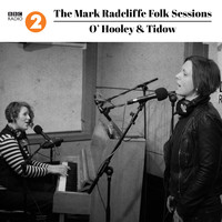 O'Hooley & Tidow - The Mark Radcliffe Folk Sessions: O'hooley & Tidow