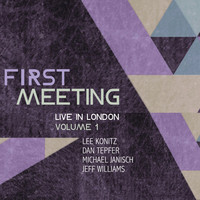 Lee Konitz - First Meeting: Live in London, Vol. 1