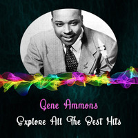 Gene Ammons - Explore All the Best Hits