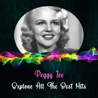 Peggy Lee - Explore All the Best Hits
