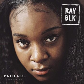 Ray Blk - Patience (Freestyle)