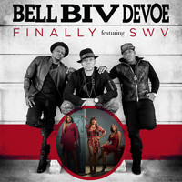 Bell Biv DeVoe - Finally (feat. SWV)