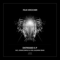 Felix Krocher - Distressed