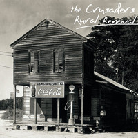 The Crusaders - Rural Renewal