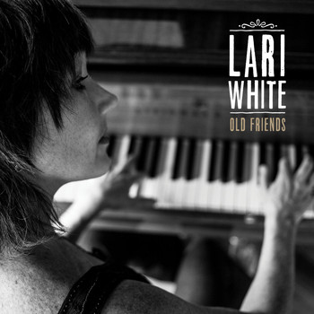 Lari White - Old Friends