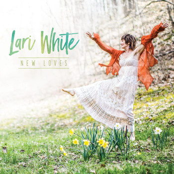 Lari White - New Loves