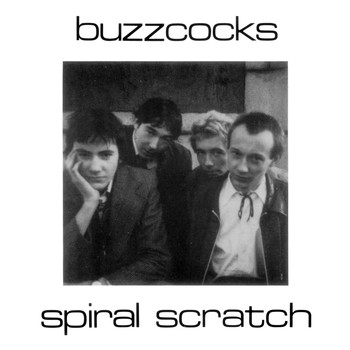 Buzzcocks - Spiral Scratch