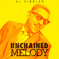 Al Hibbler - Unchained Melody