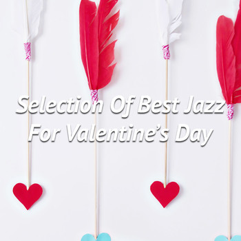 Varios Artists - Selection Of Best Jazz For Valentine's Day