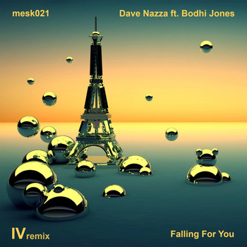 Dave Nazza - Falling For You (IV Remix)