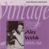 Alex Welsh - Vintage Alex Welsh