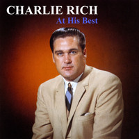 Charlie Rich - At His Best