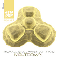 Stiven Rivic - Meltdown: MetaPop Remixes