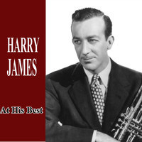Harry James - At His Best