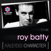 Roy Batty - Kaleydo Character: Roy Batty Ep 8