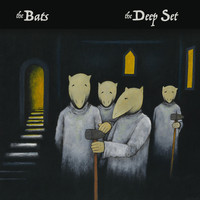 The Bats - The Deep Set