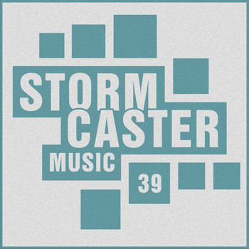 Various Artists - Stormcaster, Vol. 39