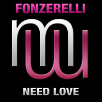 Fonzerelli - Need Love