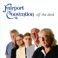 Fairport Convention - Off the Desk