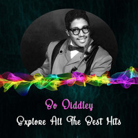 Bo Diddley - Explore All the Best Hits