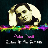 Baden Powell - Explore All the Best Hits