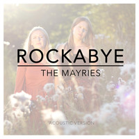The Mayries - Rockabye