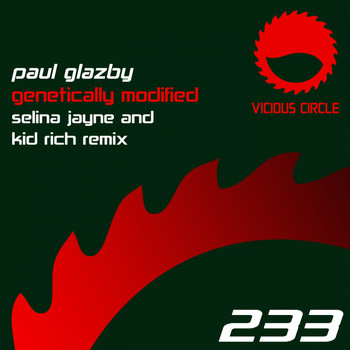 Paul Glazby - Genetically Modified (Selina Jayne & Kid Rich Remix)