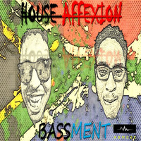 Bassment - House Affection