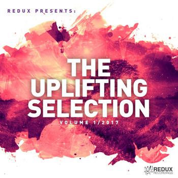 Various Artists - Redux Presents : The Uplifting Selection, Vol. 1/2017