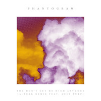 Phantogram - You Don't Get Me High Anymore (A-Trak Remix [Explicit])