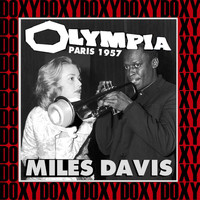 Miles Davis - The Complete Olympia Concert, Paris, November 30th, 1957 (Live, Restored & Remastered, Doxy Collection)