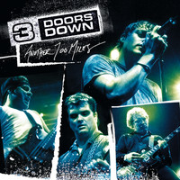 3 Doors Down - Another 700 Miles (Live At The Congress Theater, Chicago/2003)