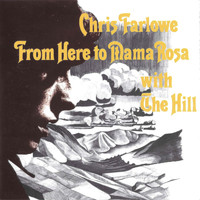 Chris Farlowe - From Here To Mama Rosa