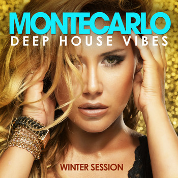 Various Artists - Monte Carlo Deep House Vibes (Winter Session)