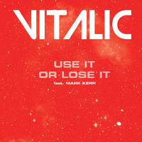 Vitalic - Use It Or Lose It