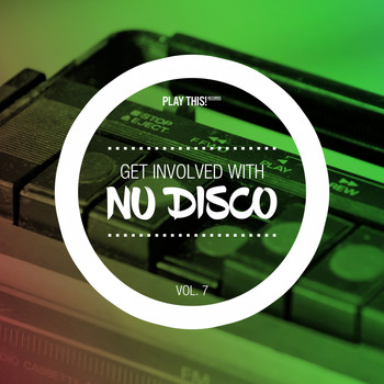 Various Artists - Get Involved With Nudisco, Vol. 7