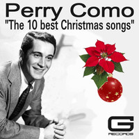 Perry Como - The 10 Best Christmas Songs