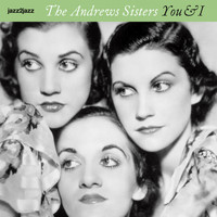 The Andrews Sisters - You & I (Christmas with Friends and Foes)