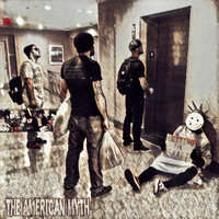 The AMERICAN MYTH - Getting the Shaft (Explicit)