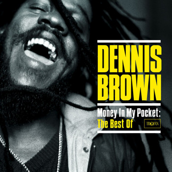 Dennis Brown - Money in My Pocket: The Best of Dennis Brown