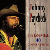 Johnny Paycheck - The Essential-40 Country Hits