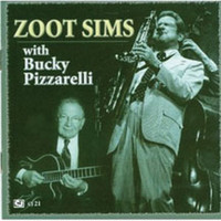 Zoot Sims - Zoot Sims With Bucky Pizzarelli