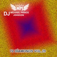 Michael Prince Johnson - 72 Diamonds, Vol. 29