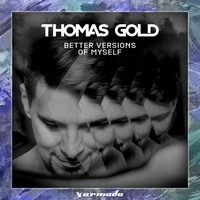 Thomas Gold - Better Versions Of Myself
