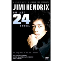 Jimi Hendrix - Jimi Hendrix: The Last 24 Hours Audio Documentary